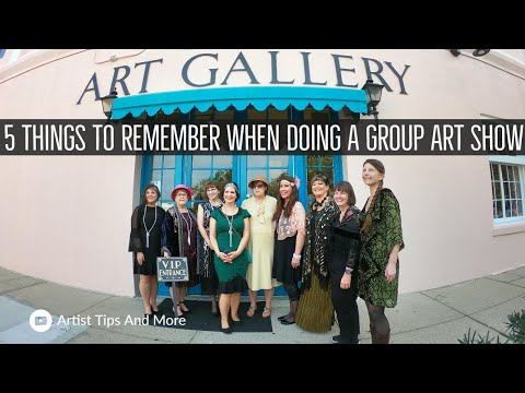 5 Things To Remember When Doing A Group Art Show