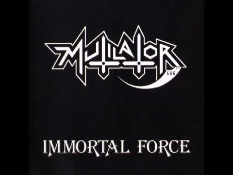 Mutilator - Immortal Force (Full Album)