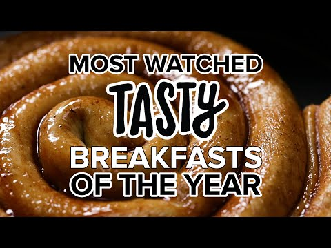 Most-Watched Tasty Breakfasts of the Year