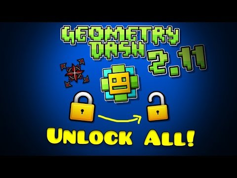 Geometry Dash 2.11 UNLOCK ALL MOD!
