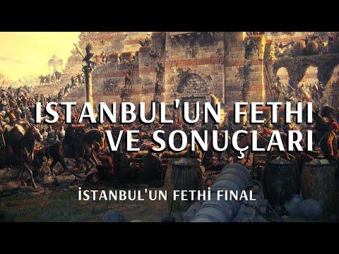 İSTANBUL'UN FETHİ VE SONUÇLARI (Osmanlı Tarihi)