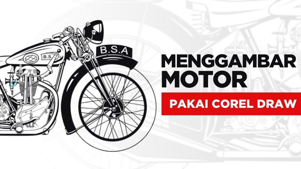 MENGGAMBAR MOTOR PAKAI COREL DRAW