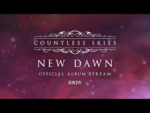Countless Skies - New Dawn (Official Album Stream)