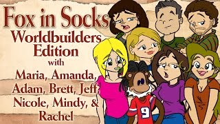 The Worldbuilders Team reads Fox in Socks
