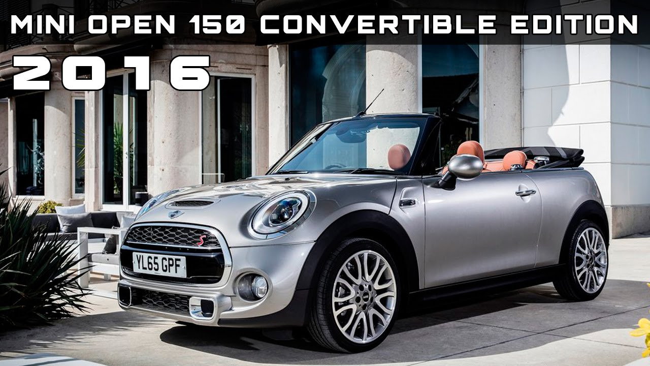 2016 Mini Open 150 Convertible Edition Review Rendered Price Specs Release Date