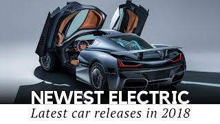 10 all new electric cars that want to be better than tesla 2018 debuts
