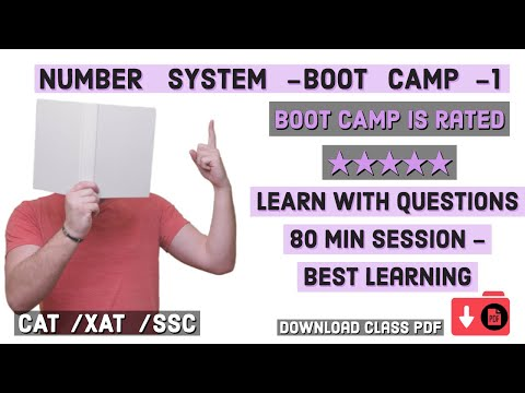 Open Boot CAMP - Number System : 1 - LEARN  With Questions