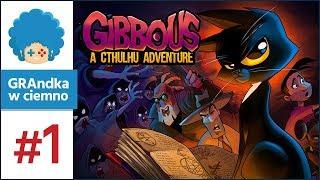 Gibbous A Cthulhu Adventure PL 1 Kultyści I Gadająca Kotka O