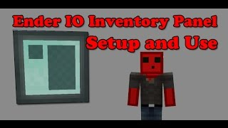 Ender IO Inventory Panel - Setup and Use