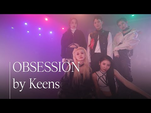 [Keens|#5] EXO 엑소 - Obsession dance cover by Original Choreographer Mihawk x ✨Keens