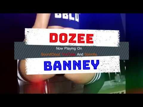 KingDozee - Dozee Banney #TwerkChallenge