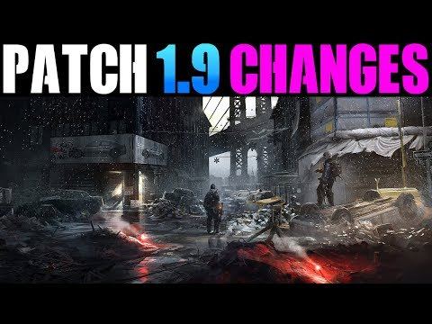 THE DIVISION - PATCH 1.9 | NEW CHANGES WE NEED IN THE FUTURE