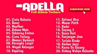 Top Hits -  Om Adella Full Album Paling Terpopuler