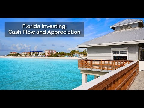 Florida Investing: Cash Flow and Appreciation