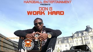 Don G - Work Hard [Eye Cry Riddim] January 2018