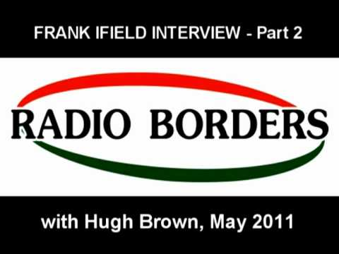 FRANK IFIELD AUDIO INTERVIEW - PART 2 - with Hugh Brown - May 2011