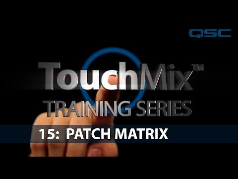 QSC TouchMix-30 Training 15: Patch Matrix (English)