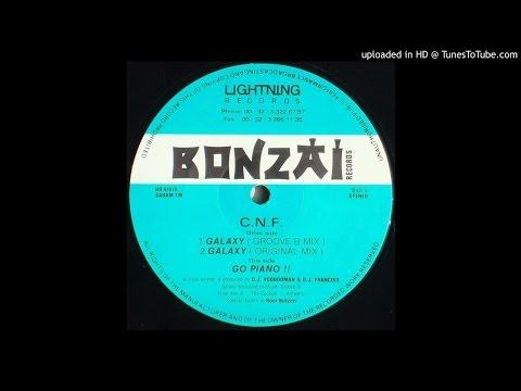 01 - C.N.F. - Galaxy (Groove B Mix) BONZAI RECORDS010