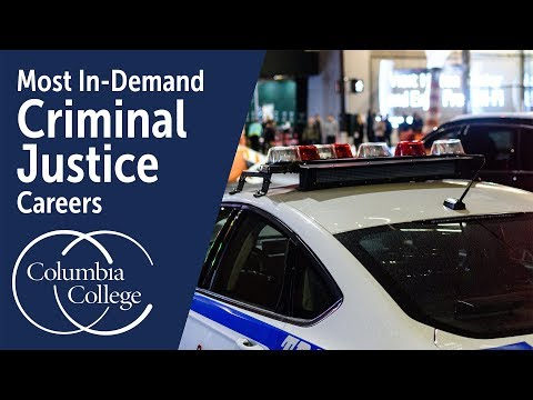 Most In-Demand Criminal Justice Careers