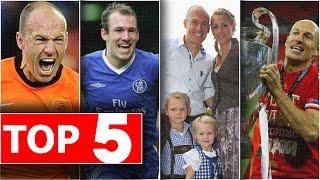 Top 5 điều siêu thú vị về Arjen Robben