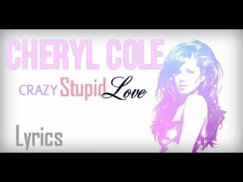 Cheryl Cole Crazy Stupid Love lyrics