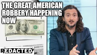 The Great American Robbery Happening Now