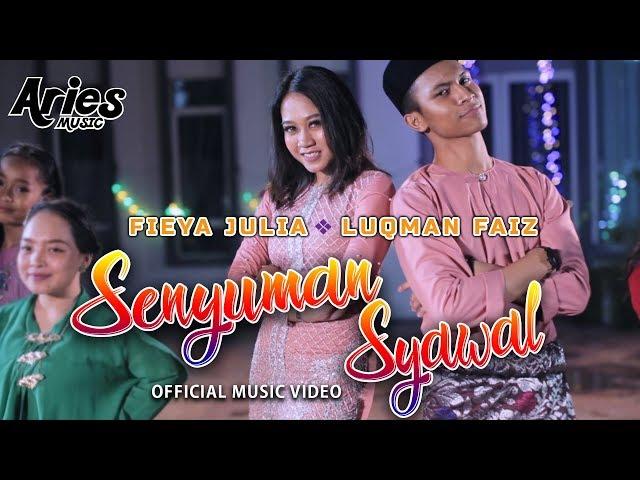Luqman Faiz & Fieya Julia  - Senyuman Syawal (Official Music Video with Lyric)
