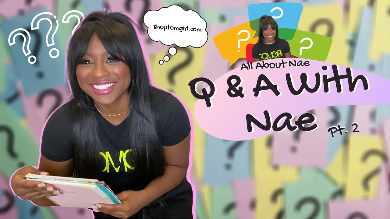 Reginae Answering Some Of Your Most Asked Questions | Q & A With Nae Pt. 2