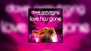 Dave Armstrong & Redroche Feat. H-boogie Love Has Gone Club Mix