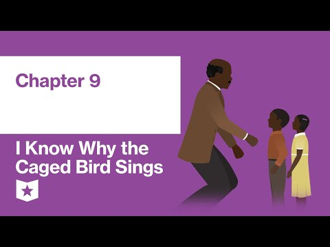 i-know-why-the-caged-bird-sings-by-maya-angelou-|-chapter-9