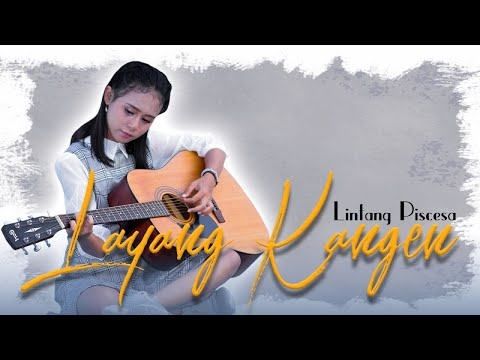 lintang-piscesa---layang-kangen-(official-music-video)