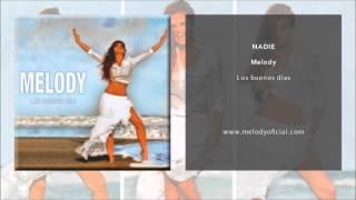 Melody - Nadie (Single Oficial)