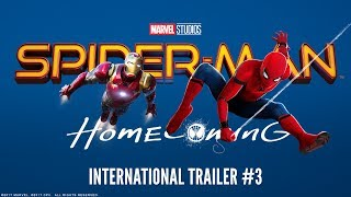 Spider-man: homecoming - international trailer #3 (hd)