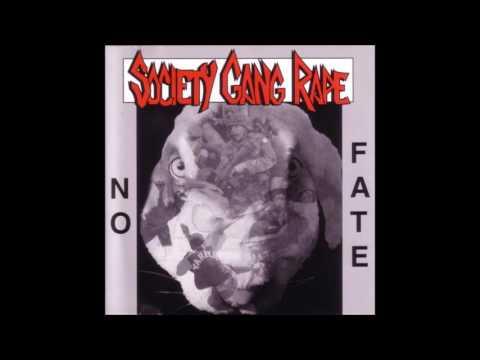 Society Gang Rape - No Fate (1995) Full Album (Crust/Metal)