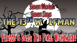 Seven Movies Seven Days Freddy