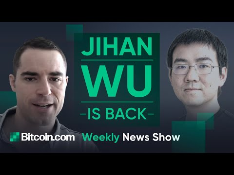 Jihan Wu Reassumes CEO Role of Bitmain, China To Accelerate Blockchain Development and More