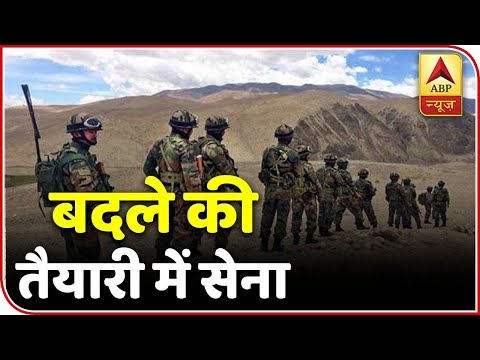 Post Pulwama, Ground Report Of Indian Armys Plan Against Pakistan Along LoC | ABP News