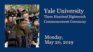 Yale University 318th Commencement Ceremony