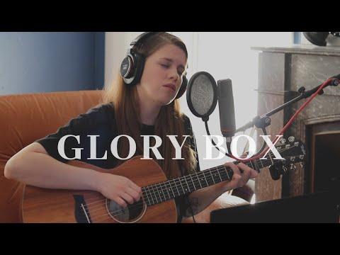 GLORY BOX - PORTISHEAD (Gabrielle Grau Cover)