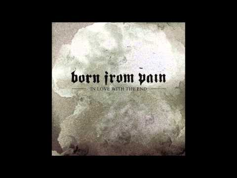 Born From Pain - The New Hate (Original)
