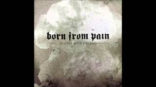 Born From Pain - The New Hate (﴾ʘƦɪɢɪɴɑʟ﴿)