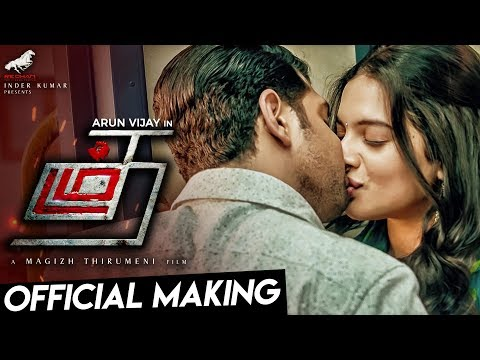 Thadam Official Making Video |  Arun Vijay | Magizh Thirumeni