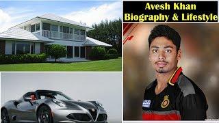 Avesh Khan Biography, Avesh Khan Lifestyle, Avesh Khan Life Story, Who is Avesh Khan