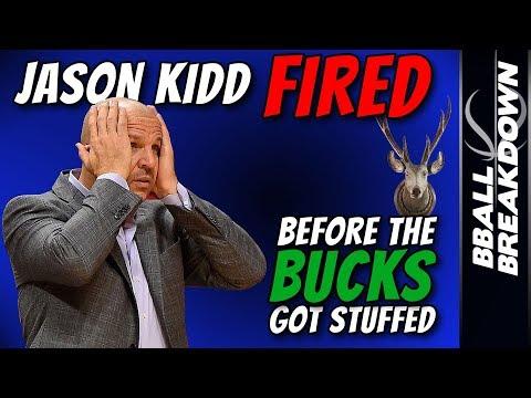 Jason Kidd FIRED Before The BUCKS Got Stuffed