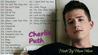 Charlie Puth - Songs You Might Not Have Heard