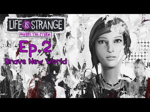 Download Life Is Strange: Before The Storm Ep.2 ● Дивный Новый Мир