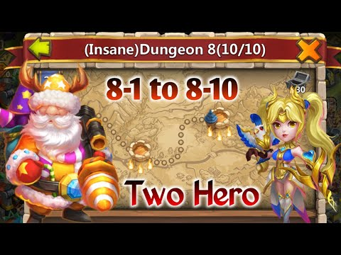 Santa Boom And Dove   Insane Dungeon 8-1 To 8-10   Two Hero   Castle Clash
