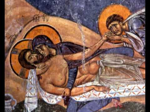 The Holy Friday Lamentations-1st Stasis