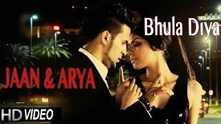 New Hindi DJ Songs | Bhula Diya Remix |  JAAN & ARYA