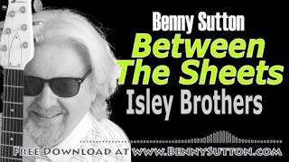 Benny Sutton plays Between The Sheets by The Isley Brothers
